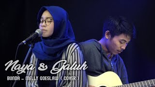 Gambar cover Melly Goeslaw - Bunda / Naya & Galuh ( Cover ) Live Session