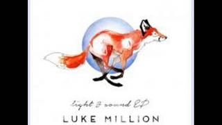 Luke Million Light Sound