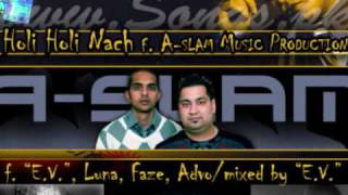 Taz (Stereo Nation) f. A-slam music productions - Holi Holi Nach + Lyrics & Translation