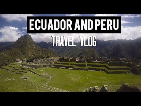 ✈ VLOG 01 - Traveling to Ecuador and Peru! | Me Want Travel