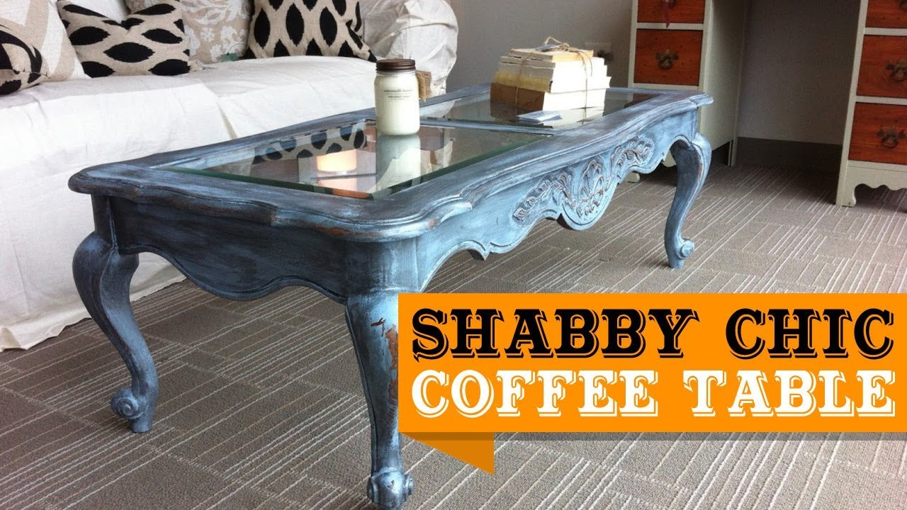 Shabby Chic Coffee Table Ideas Youtube