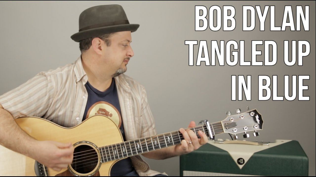 Bob Dylan Tangled Up In Blue Easy Songs For Acoustic Guitar