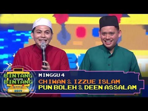 BBB 2019 (Minggu 4): Chiwan & Izzue Islam - Pun Boleh & Deen Assalam