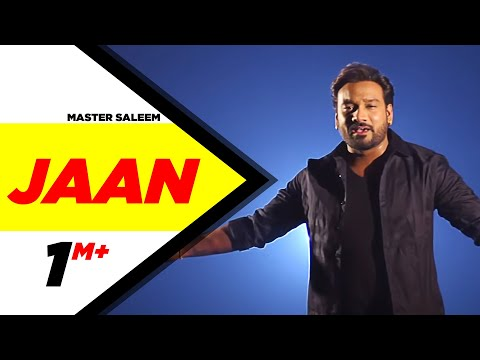 Jaan Full Song  Master Saleem  Latest Punjabi Songs 2015  Speed Records