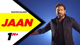 Jaan (Full Song) - Master Saleem | Latest Punjabi Songs 2015 | Speed Records