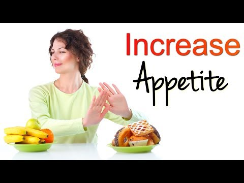 How To Increase Appetite With These Amazing Natural Remedies