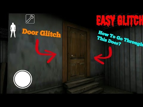 How To Go Through Granny's Backyard Door(Version:1.3)Door Glitch