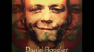 Watch Daniel Boucher Aidezmoi video
