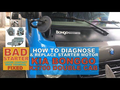 How to Diagnose and Replace a Starter Motor Kia Bonggo Frontier K2700 | DIY |