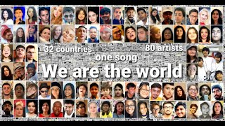 We are the world 2020 l cover version by 80 artists from 32 countries l a peter gomes initiative