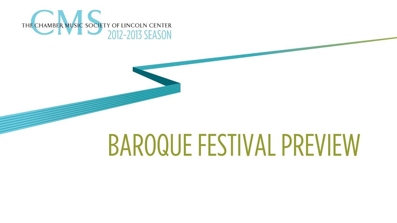Baroque Festival - 2012-2013 CMS Season