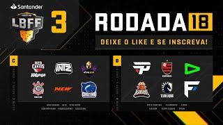 LBFF - Rodada 18 - Grupos C e B | Free Fire