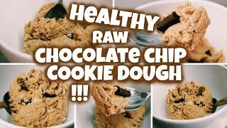 Healthy Chocolate Chip Cookie Dough!!! (to eat raw!)