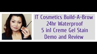 IT Cosmetics Build-A-Brow 24hr Waterproof 5 in1 Creme Gel Stain
