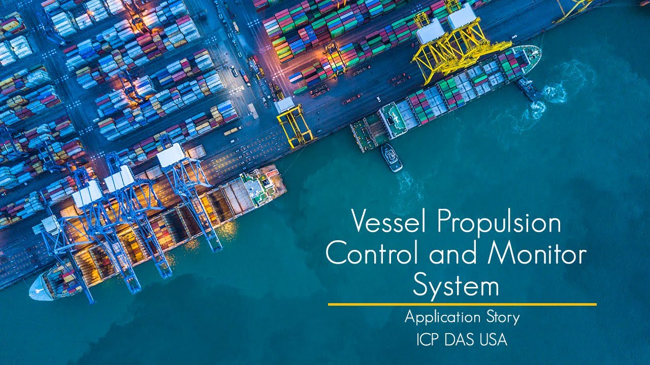 Vessel Propulsion Control and Monitor System | ICP DAS USA