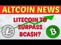 Altcoin News | Litecoin To Surpass Bitcoin Cash | Cryptocurrency Mining Record GPU Sales In 2017