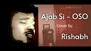 Ajab Si - OSO | Shahrukh Khan | Dipika Padukone | Cover | Rishabh