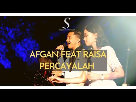 Afgan Feat Raisa - Percayalah  (Cover by Simfoni Entertainment )