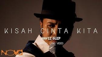 OST Dia Menantu Rahsia | Kisah Cinta Kita - HAFIZ SUIP | Official Lyric Video