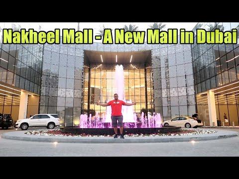 DUBAI's NEWEST MALL | NAKHEEL MALL IN PALM JUMEIRAH