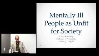 Mentally Ill People as Unfit for Society