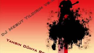 dJ Mesut Yıldırım vs.Ozan - Yansın Dünya Remix.wmv