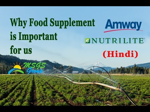 Why Food Supplement is Important for Us (Hindi) - Amway Nutrilite