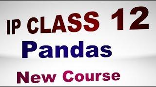 Class 12 Python Chapter 1 | Class 12 Python Pandas | IP Class 12 Python | IP for Class 12