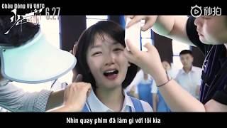"""[Vietsub] Hậu trường movie """"Em Của Niên Thiếu"""""""