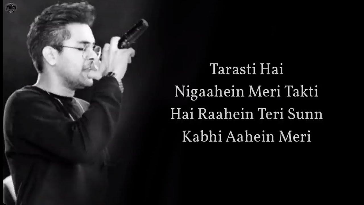 Tarsati Hai Nigahen Lyrics | Galat Fehmi | FULL SONG | Tarsati Hai Nigahen FULL SONG