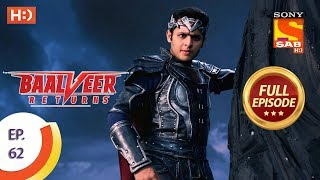 Baalveer Returns - Ep 62 - Full Episode - 4th December 2019