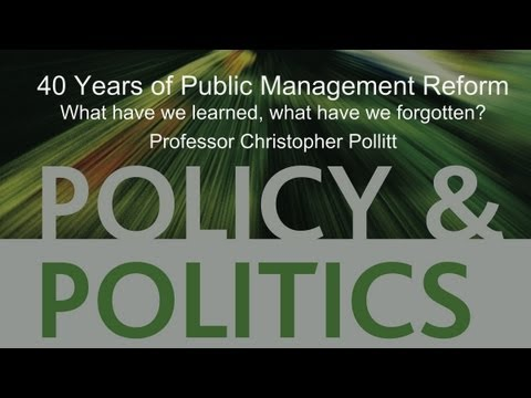 40 Years of Public Management Reform - Professor Christopher Pollitt