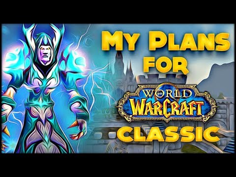 My Plans For Classic WoW Launch, Servers And Thoughts Regarding The Last Stress Test.