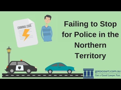 Failing to Stop for Police in the Northern Territory