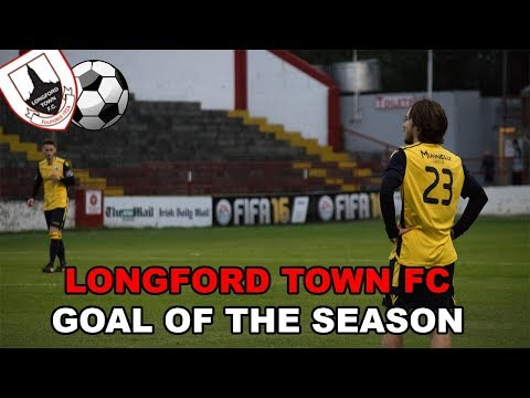 Longford Town FC Goal Of The Season Nominees 2018