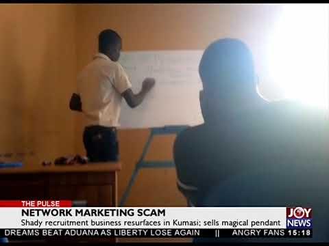 Network Marketing Scam - The Pulse on JoyNews (24-4-18)