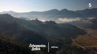 Népal, le voyage inattendu - Échappées belles