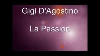 La Passion - Gigi D