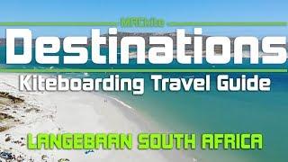 Kiteboarding Travel Guide: Langebaan South Africa - Destinations EP 17