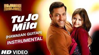 Tu Jo Mila (Hawaiian Guitar) Instrumental | Bajrangi Bhaijaan | Salman Khan, Kareena Kapoor Khan