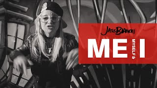 JASS BIANCHI- Me, Myself and I (Cypher Video)