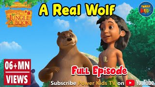 Jungle Book Hindi Cartoon for kids | Junglebeat | Mogli Cartoon Hindi | Episode 46 The real wolf