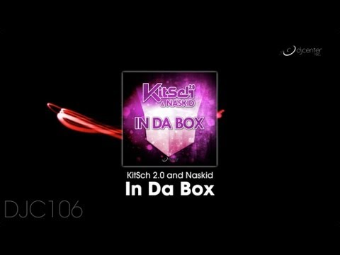 KitSch 2.0, Naskid - In Da Box [Promo Medley]