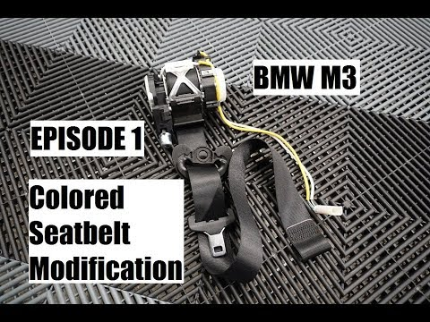 BMW M3 Colored Seat Belt Modification - Uninstall | Episode 1