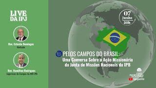 [LIVE] Uma conversa sobre a Ação Missionária da Junta de Missões Nacionais da IPB