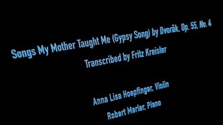 "Kreisler: ""Songs my Mother Taught Me"" Anna Lisa Hoepfinger and Robert Marler"