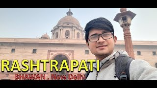 Rashtrapati Bhawan    Parliament of India    Rashtrapati Bhavan Vlog    New Delhi    AS Boy Creation