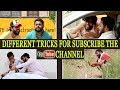 Different Tricks For Subscribe The YouTube Channel | Most Funny Video 2019