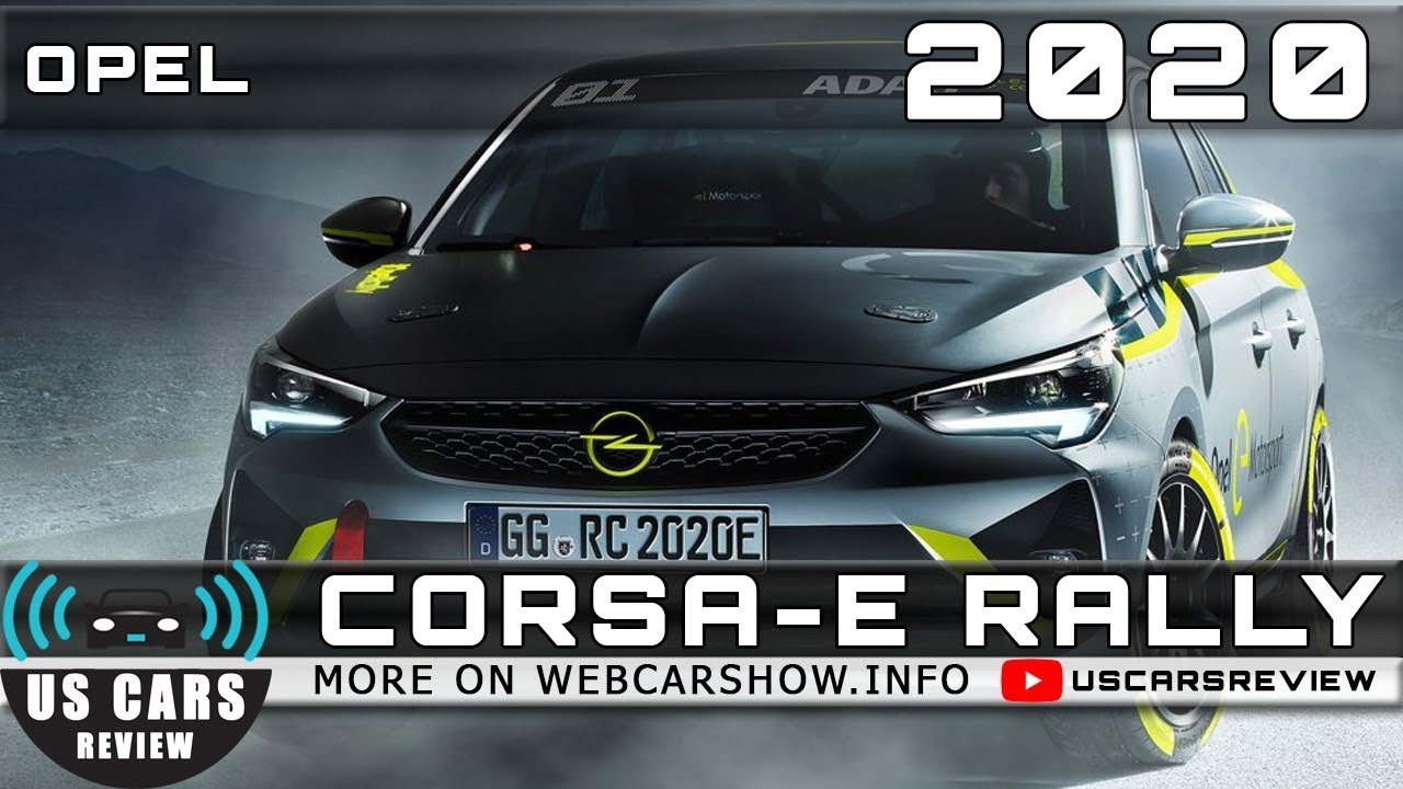 2020 Opel Corsa E Rally Review Release Date Specs Prices Youtube
