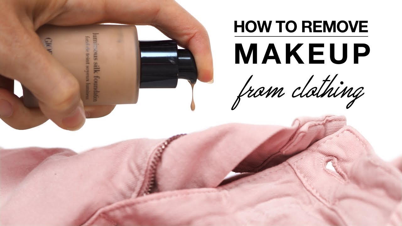 Hack How To Remove Makeup From Clothes Shonagh Scott